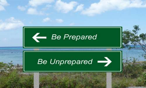 Be-Prepared-Unprepared-Sign