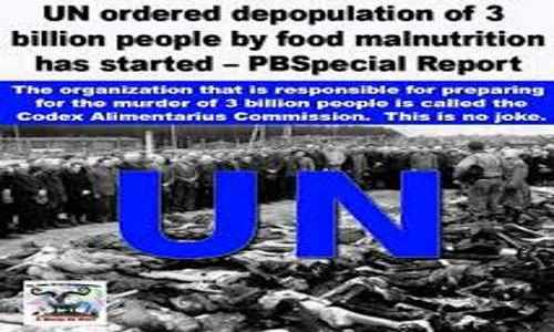 UN Ordered Depopulation of 3 Billion People by Food Malnutrition Has Started